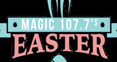Magic 107.7's Magic Easter Egg Hunt