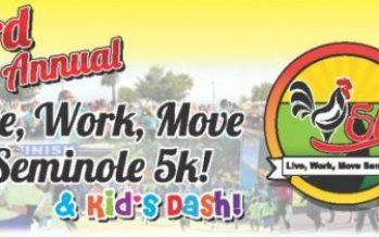 Live, Work, Move Seminole 5K and Kids Dash