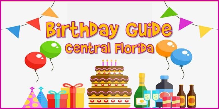 Central Florida Birthday Guide