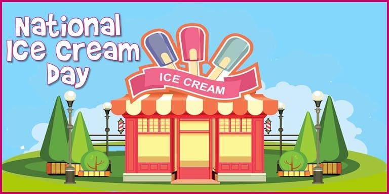 National Ice Cream Day 2019
