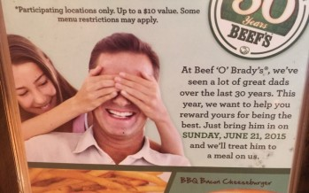 Dads Eat Free at Beef o Bradys | My Central Florida