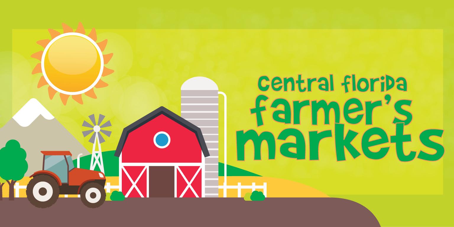 central florida u0027s guide to farmer u0027s markets my central florida