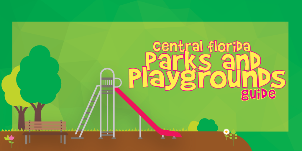 Central Florida Parks and Playgrounds Guide