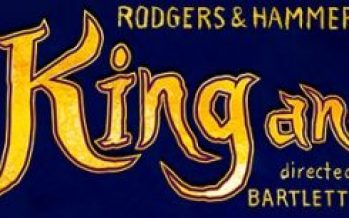 "Tickets on Sale Now for ""The King and I"""