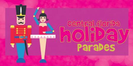 Central Florida Holiday Parades 2017