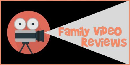 Family Video Reviews