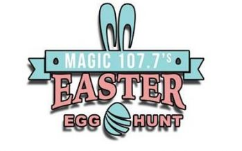 Magic 107.7 Easter Egg Hunt 2018