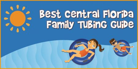 Best Central Florida Family Tubing Guid