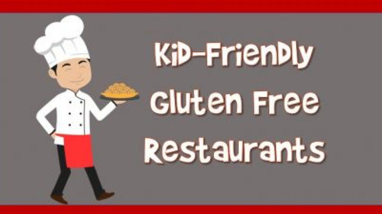 Gluten Free Kid Friendly Restaurants
