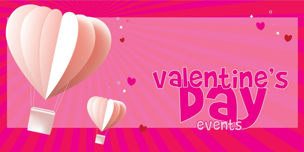 Valentine's Day Family Events Guide 2020