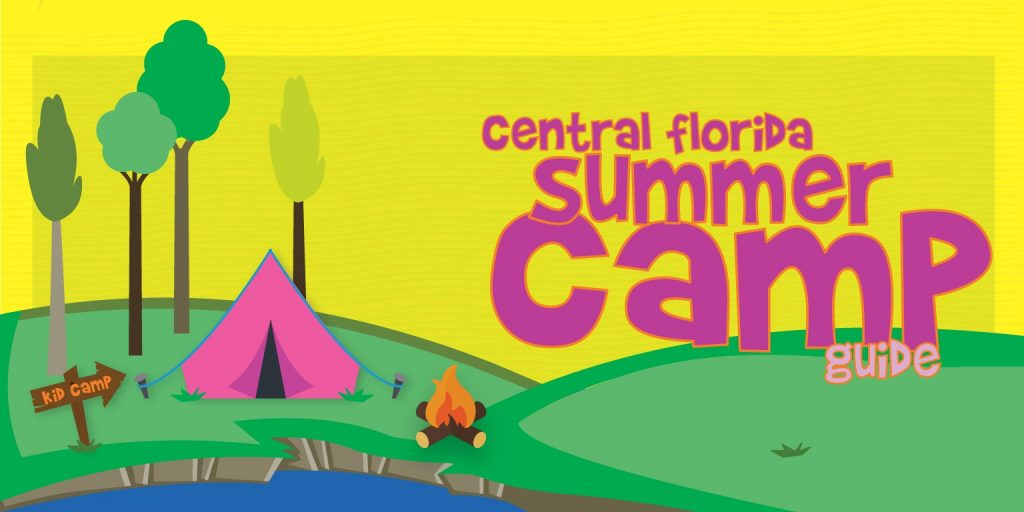 Summer Camps Guide 2019 | MyCentralFloridaFamily com