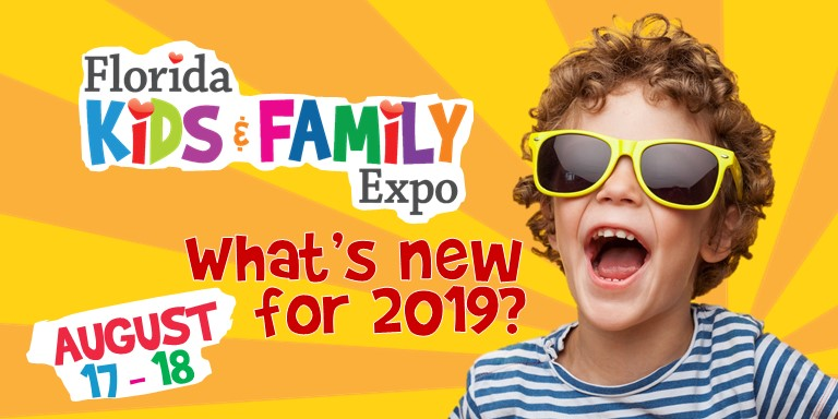 Florida Kids and Family Expo - What's New in 2019