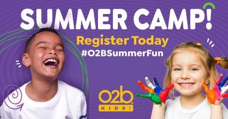 O2B Kids Summer Camp Registration Opens