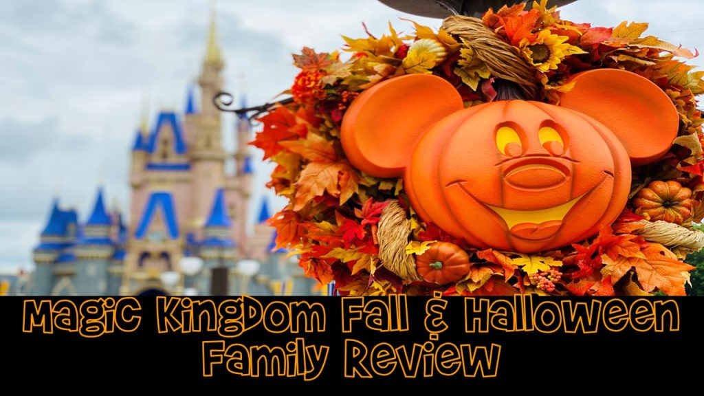 Halloween Review 2020 Magic Kingdom Fall & Halloween Fun Family Review