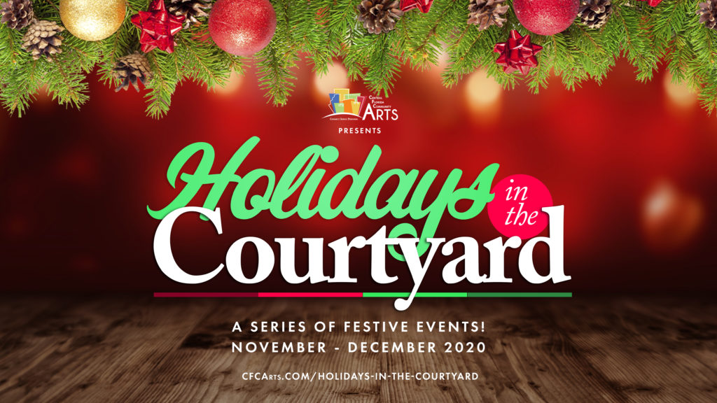 """CFCArts Announces New """"Holidays in the Courtyard"""" Series"""
