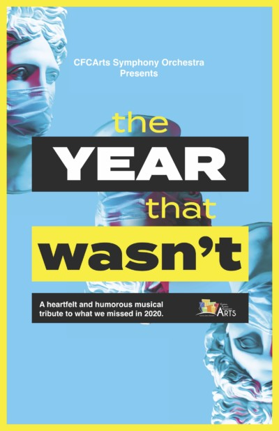 The Year That Wasn't is an Orchestra Concert from CFCArts - Tickets on Sale Now