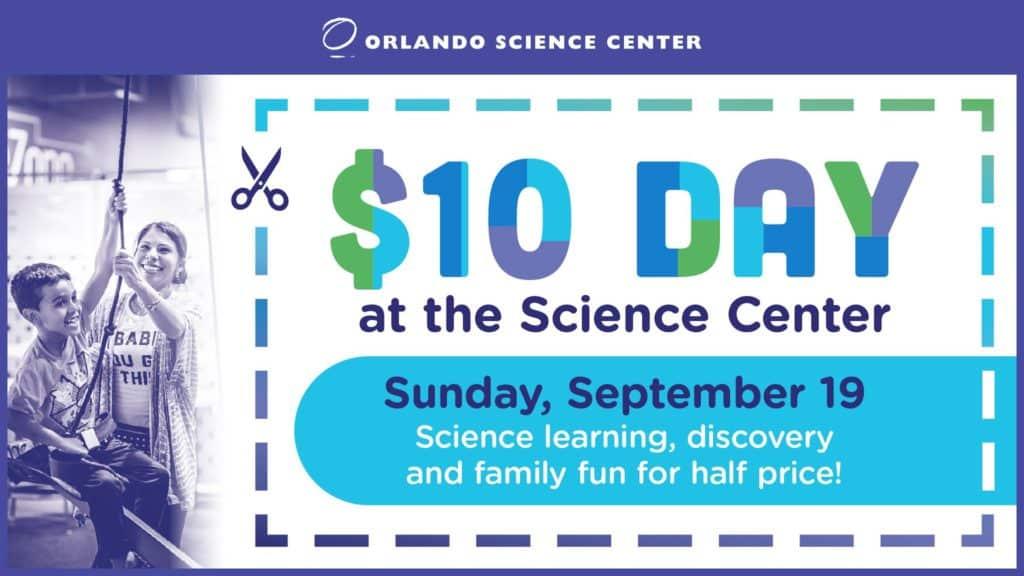 Orlando Science Center $10 Day