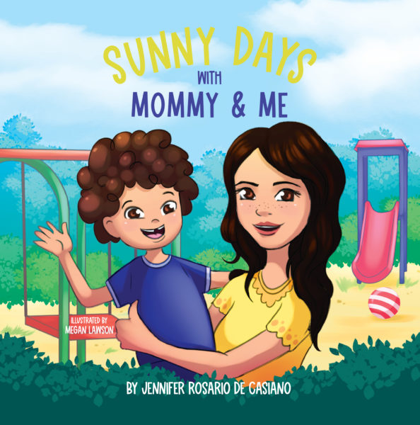 Sunny Days with Mommy & Me – Children's Book by Jennifer Rosario de Casiano